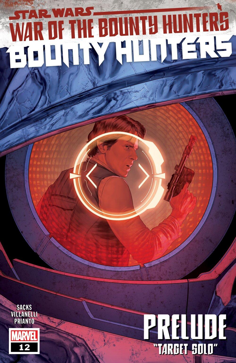 STAR WARS: BOUNTY HUNTERS #12  Written by ETHAN SACKS  Art by PAOLO VILLANELLI  Cover by MATTIA DE IULIS  On Sale 5/19