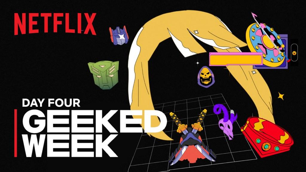 Netflix Geeked Week Day Four