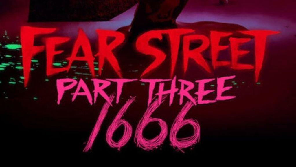 Fear Street Part 3 1666 Review