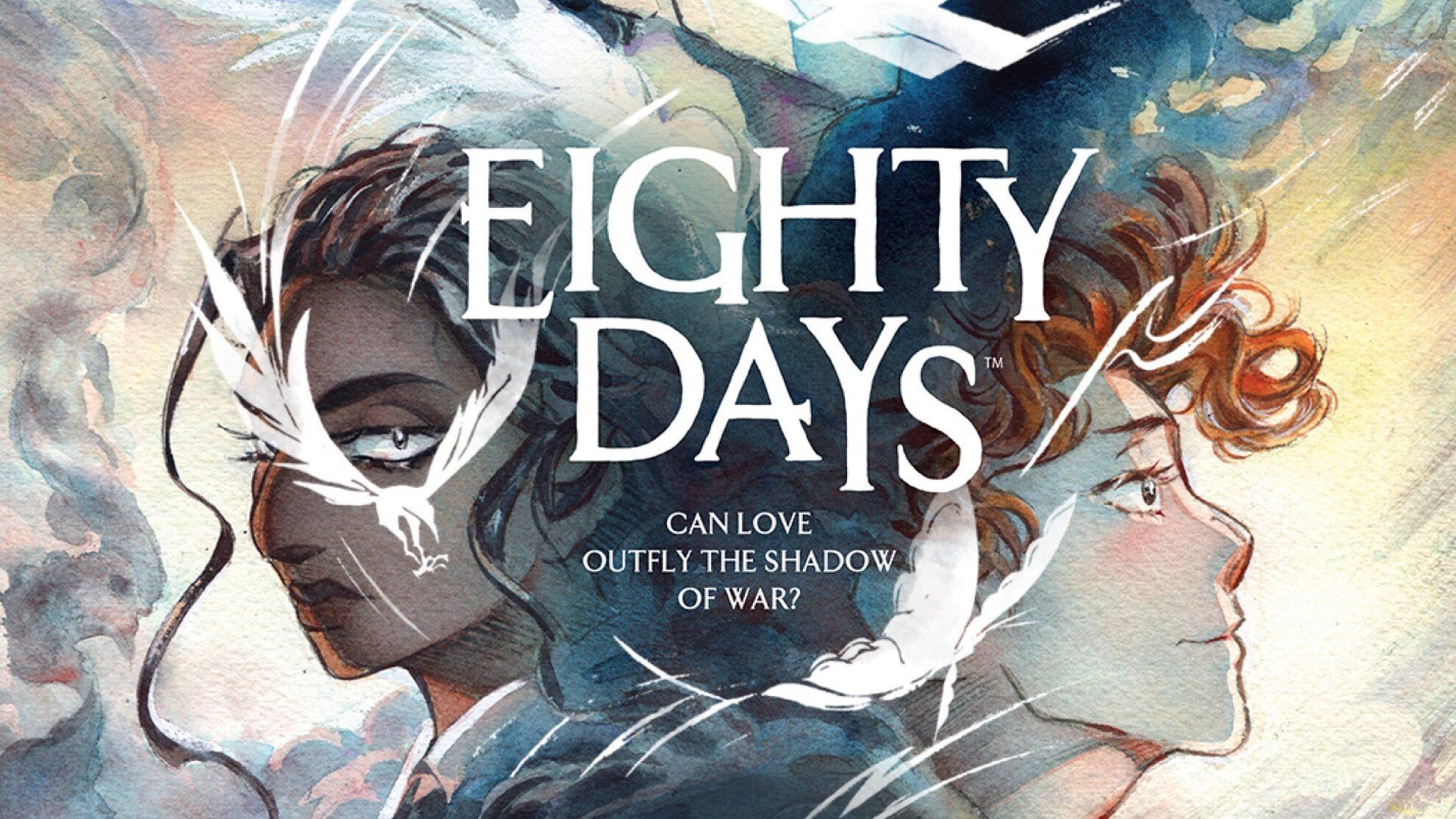 EIGHTY DAYS Graphic Novel