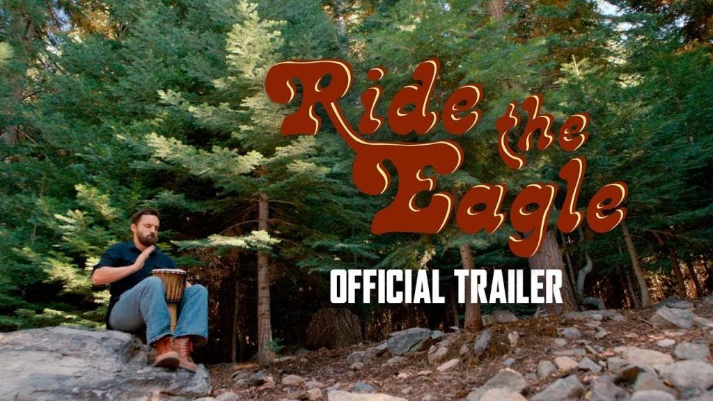 RIDE THE EAGLE Trailer